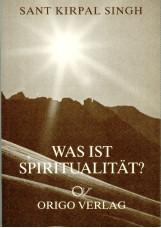 Was ist Spiritualität?