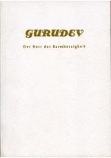 Gurudev - der Herr der Barmherzigkeit (Sant Kirpal Singh)