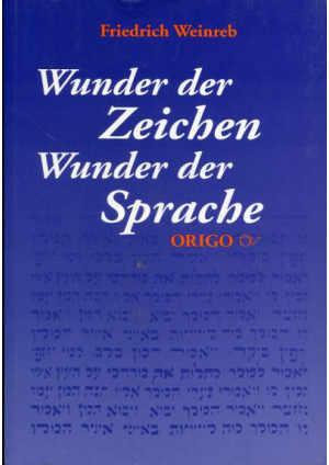 Wunder der Zeichen - Wunder der Sprache