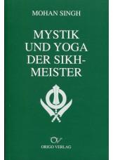 Mystik und Yoga der Sikh-Meister
