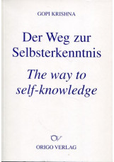 Der Weg zur Selbsterkenntnis /The way to self-knowledge