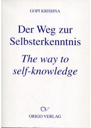 Der Weg zur Selbsterkenntnis /The way to self-knowledge