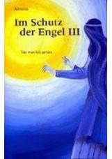Im Schutz der Engel 3
