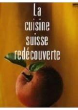 La nouvelle cuisine Suisse