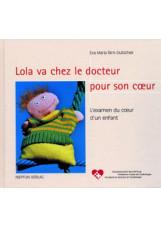 Lola va chez le docteur pour son coeur