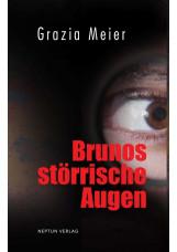 Brunos störrische Augen