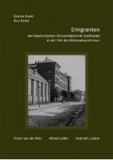 Emigranten der Medizinischen Universitätsklinik Greifswald in der Zeit des Natio