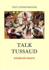 Talk Tussaud