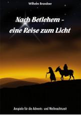 Nach Bethlehem - eine Reise zum Licht