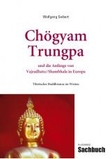 Chögyam Trungpa und die Anfänge von Vajradhatu/Shambhala in Europa