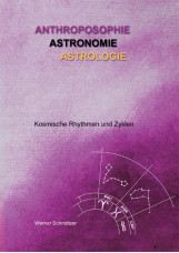 Anthroposophie - Astronomie - Astrologie
