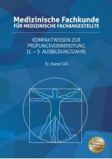 Medizinische Fachkunde für Medizinische Fachangestellte