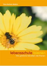 Lebensschule Bienen