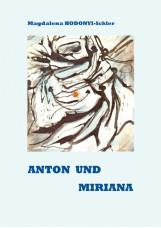 Anton und Miriana