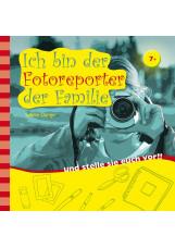 Ich bin der Fotoreporter der Familie