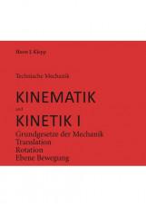 Technische Mechanik, Kinematik und Kinetik I