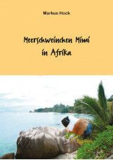Meerschweinchen Mimi in Afrika