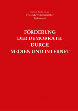 Förderung der Demokratie durch Medien und Internet