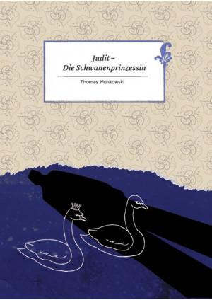 Judit - Die Schwanenprinzessin