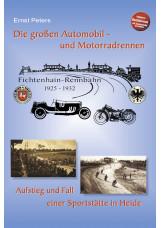 Die großen Automobil- und Motorradrennen - Fichtenhain-Rennbahn 1925 - 1932