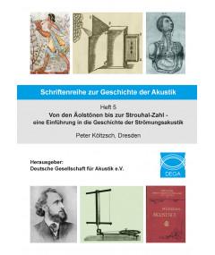 Schriftenreihe zur Geschichte der Akustik - Heft 5