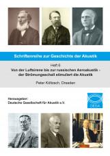 Schriftenreihe zur Geschichte der Akustik - Heft 6