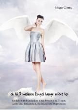 Ich ließ meinen Engel lange nicht los