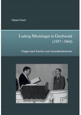 Ludwig Mecklinger in Greifswald (1957 - 1964)