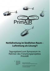 Notfallrettung im ländlichen Raum - Luftrettung als Lösung?!