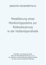 Modellierung eines Monitoringsystems zur Risikosteuerung in der Hüftendoprotheti