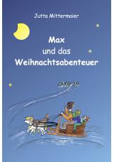 Max und das Weihnachtsabenteuer