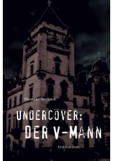 Undercover: Der V-Mann