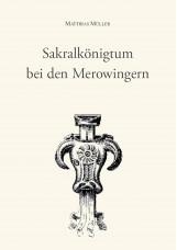 Sakralkönigtum bei den Merowingern
