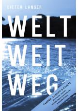 WELT WEIT WEG - HC
