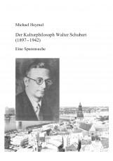 Der Kulturphilosoph Walter Schubart (1897 - 1942)