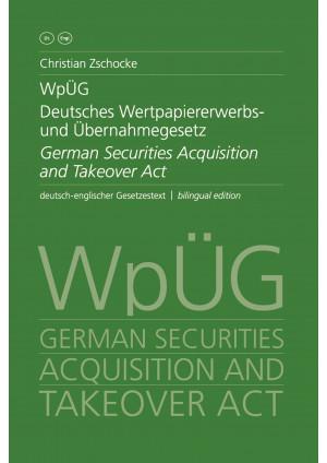 WpÜG Deutsches Wertpapiererwerbs- und Übernahmegesetz / German Securities Acquis