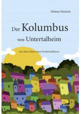 Der Kolumbus von Untertalheim