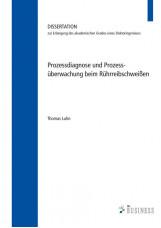Prozessdiagnose und Prozessüberwachung;beim Rührreibschweißen