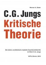 C. G. Jungs Kritische Theorie