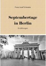 Septembertage in Berlin