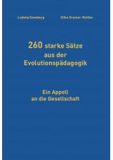 260 starke Sätze aus der Evolutionspädagogik