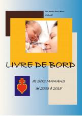 Livre de Bord de SOS Mamans de 2003 à 2015
