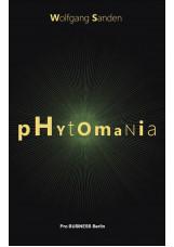 Phytomania