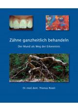 Zähne ganzheitlich behandeln