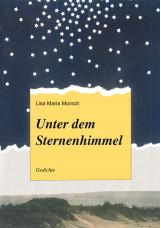Unter dem Sternenhimmel