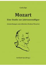 Mozart - Eine Studie zur Jahrtausendfigur