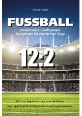 Fußball - revolutionäre Überlegungen