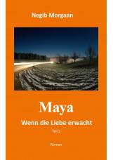 MAYA - Wenn die Liebe erwacht - Teil 2