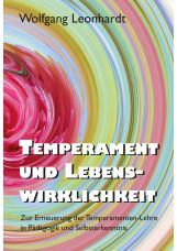 Temperament und Lebenswirklichkeit