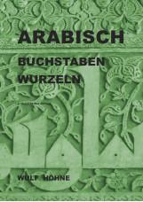 Arabisch, Buchstaben, Wurzeln